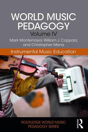 World Music Pedagogy Vol. 4 : Instrumental Music Education