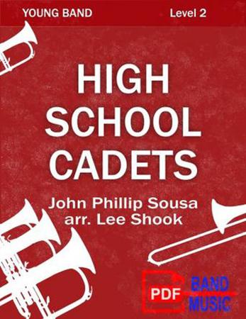 High School Cadets by John Phillip Sousa / Lee Sh | J W  Pepper