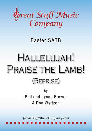 Hallelujah! Praise the Lamb! (Reprise)