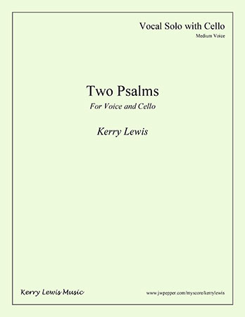 Two Psalms for Voice and Cello