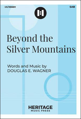 Beyond the Silver Mountains