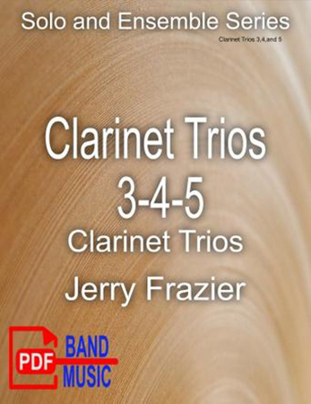 Clarinet Trios #3, #4,and #5