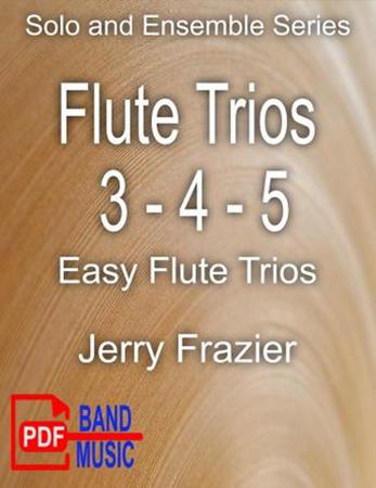 Flute Trios #3, #4 and #5
