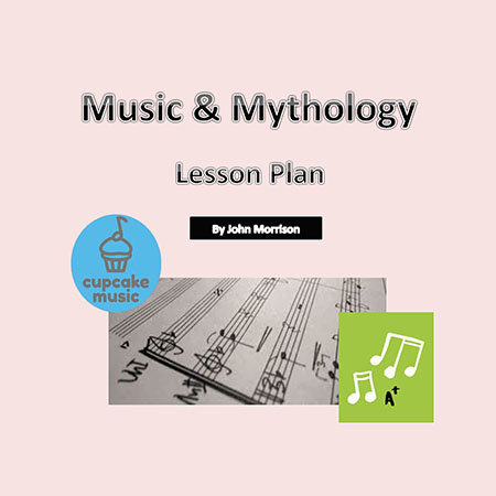 Mythology and Music Lesson Plan