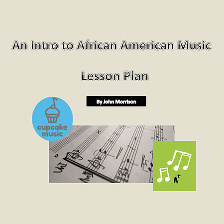 An Intro to African-American Music