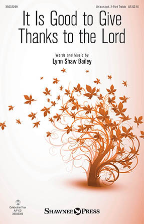 It is Good to Give Thanks to the Lord