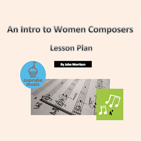 An Intro to Women Composers