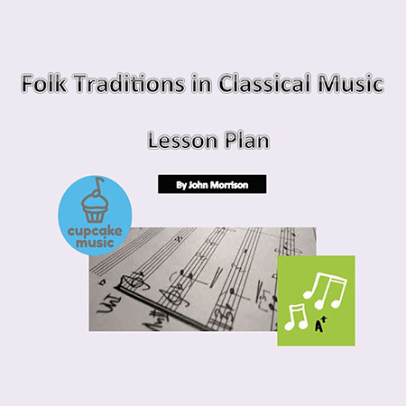 Folk Traditions in Classical Music