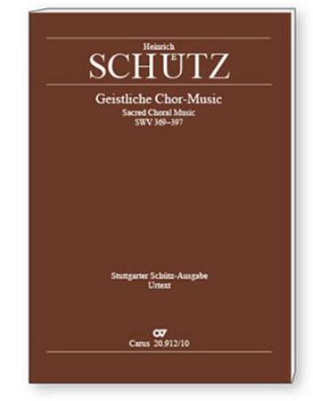 Stuttgarter Schutz-Ausgabe : Geistliche Chor-Music 1648