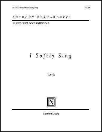 I Softly Sing