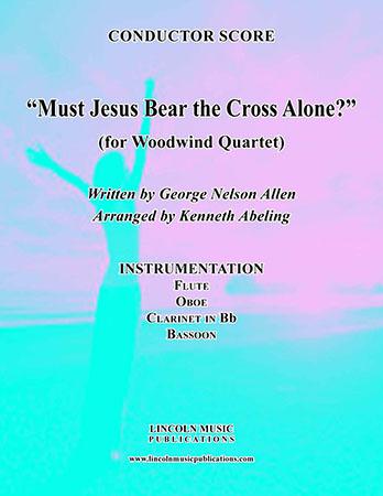Must Jesus Bear the Cross Alone?