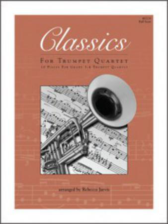 Classics For Trumpet Quartet