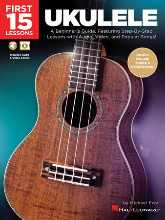First 15 Lessons: Ukulele