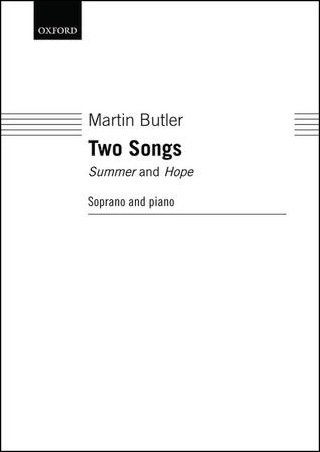Two Songs: Summer and Hope