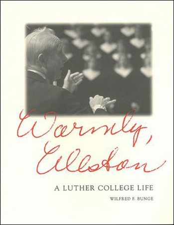 Warmly, Weston: A Luther College Life