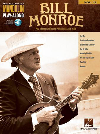 Mandolin Play-Along, Vol. 12: Bill Monroe