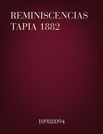 Reminiscencias: Tapia 1882