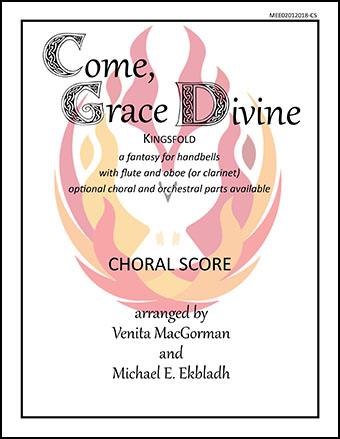 Come, Grace Divine