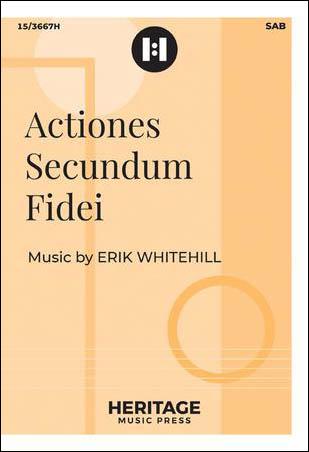 Actiones Secundum Fidei