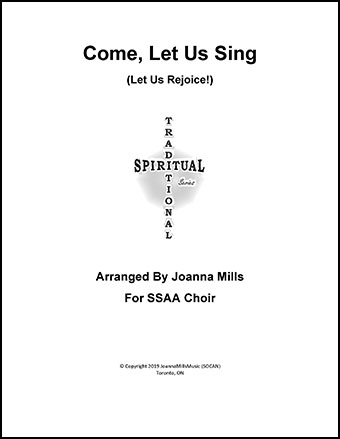 Come, Let Us Sing/Let Us Rejoice!