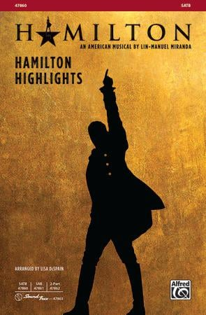 Hamilton Highlights choral sheet music