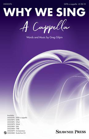 Why We Sing A Cappella