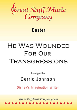He Was Wounded for Our Transgressions