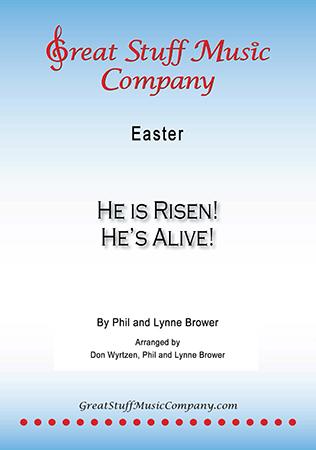 He is Risen! He's Alive!