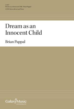 Dream as an Innocent Child