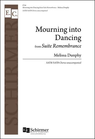 Mourning into Dancing from Suite Remembrance