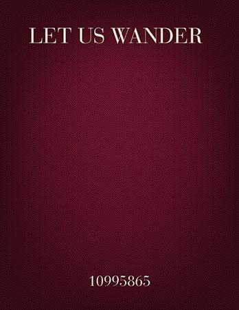 Let Us Wander