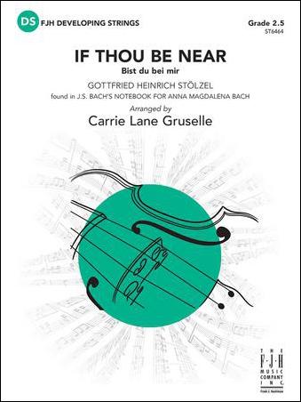 If Thou Be Near