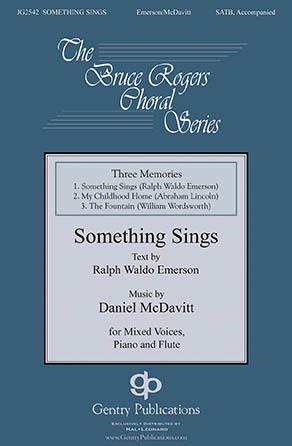 Three Memories: Something Sings
