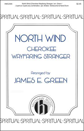 North Wind : Cherokee Wayfaring Stranger