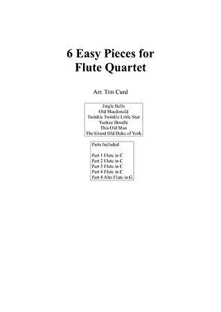 6 Easy Pieces for Flute Quartet