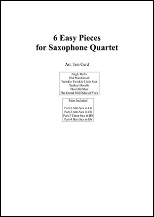 6 Easy Pieces for Saxophone Quartet