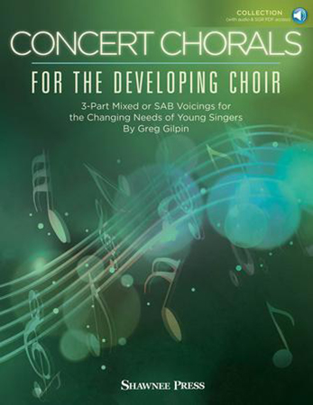 Concert Chorals for the Developing Choir