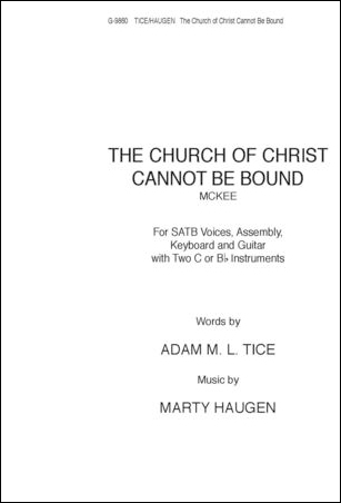 The Church of Christ Cannot Be Bound