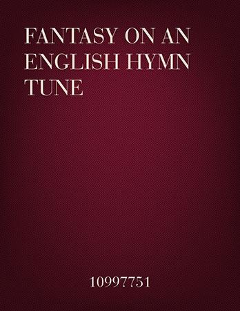 Fantasy on an English Hymn Tune