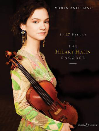 The Hilary Hahn Encores