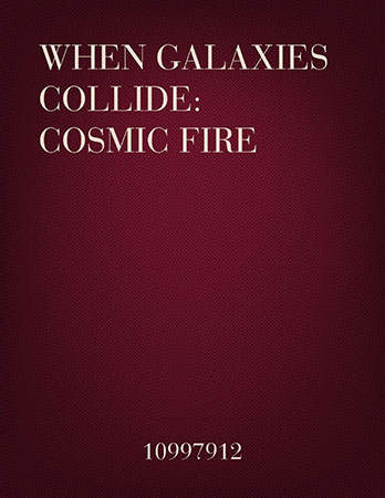 When Galaxies Collide: Cosmic Fire