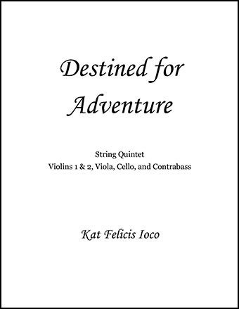 Destined for Adventure