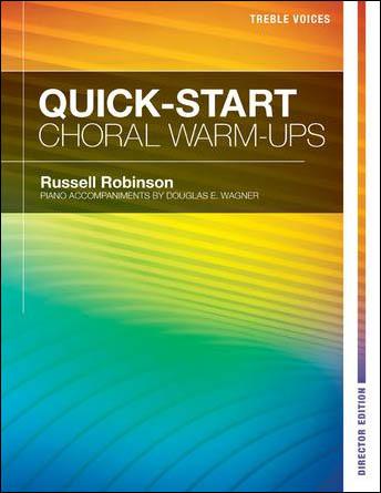 Quick-Start Choral Warm-Ups