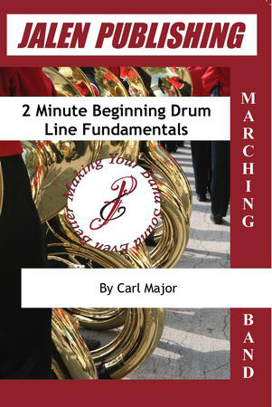 Two-Minute Beginning Drum Line Fundamentals