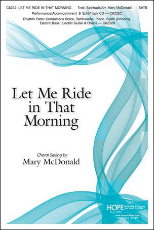 Let Me Ride in That Morning