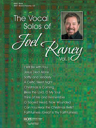 The Vocal Solos of Joel Raney