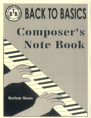 Back to Basics Composer's Note Book