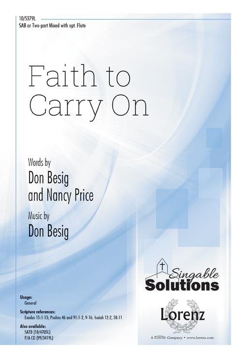 Faith to Carry On