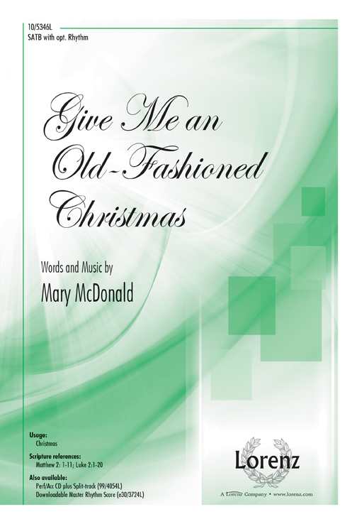 Give Me an Old-Fashioned Christmas