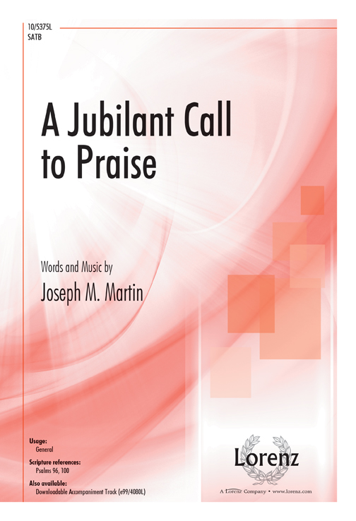 A Jubilant Call to Praise